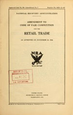 Amendment to code of fair competition for the retail trade as approved on November 16, 1934