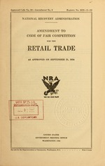 Amendment to code of fair competition for the retail trade as approved on September 21, 1934