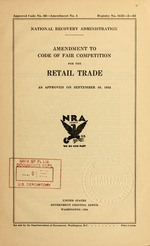 Amendment to code of fair competition for the retail trade as approved on September 10, 1934