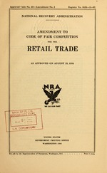 Amendment to code of fair competition for the retail trade as approved on August 23, 1934