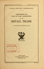Amendment to code of fair competition for the retail trade as approved on March 29, 1934