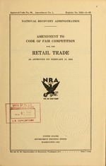 Amendment to code of fair competition for the retail trade as approved on February 12, 1934