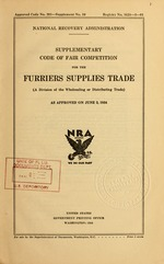 Supplementary code of fair competition for the furriers supplies trade (a division of the wholesaling or distributing trade) as approved on June 2, 1934