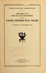 Amendment to code of fair competition for the paper distributing trade as approved on September 25, 1934