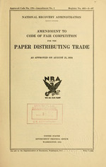 Amendment to code of fair competition for the paper distributing trade as approved on August 21, 1934