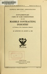 Supplementary code of fair competition for the marble contracting industry ... as approved on August 11, 1934