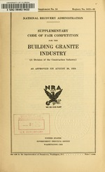 Supplementary code of fair competition for the building granite industry (a division of the construction industry) as approved on August 20, 1934