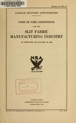 Code of fair competition for the slit fabric manufacturing industry