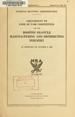 Code of fair competition for the roofing granule manufacturing and distributing industry, as approved on October 6, 1934