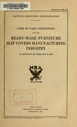 Code of fair competition for the ready-made furniture slip covers manufacturing industry