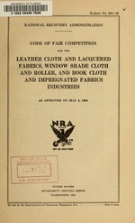 Code of fair competition for the leather cloth and lacquered fabrics, window shade cloth and roller, and book cloth and impregnated fabrics industries