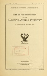 Code of fair competition for the ladies' handbag industry as approved on March 14, 1934