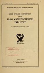 Code of fair competition for the flag manufacturing industry as approved on March 21, 1934