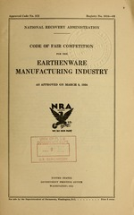 Code of fair competition for the earthenware manufacturing industry as approved on March 8, 1934