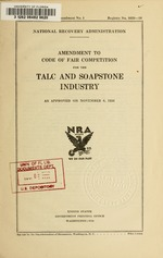 Amendment to code of fair competition for the talc and soapstone industry as approved on November 6, 1934