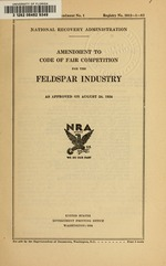 Amendment to code of fair competition for the feldspar industry as approved on August 24, 1934
