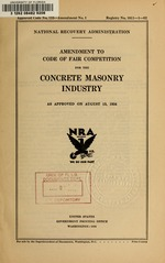 Amendment to code of fair competition for the concrete masonry industry as approved on August 13, 1934