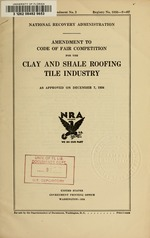 Amendment to code of fair competition for the clay and shale roofing tile industry as approved on December 7, 1934