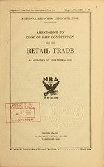 Amendment to code of fair competition for the retail trade as approved on December 4, 1933