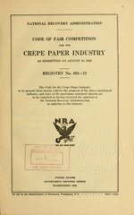 Code of fair competition for the crepe paper industry as submitted on August 30, 1933