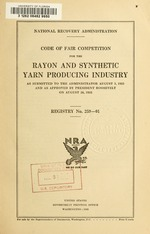Code of fair competition for the rayon and synthetic yarn producing industry
