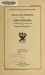 Code of fair competition for the lime industry, as approved on October 3, 1933 by President Roosevelt
