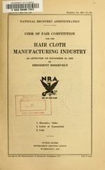 Code of fair competition for the hair cloth manufacturing industry