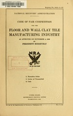 Code of fair competition for the floor and wall clay tile manufacturing industry