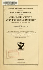 Code of fair competition for the cellulose acetate yarn producing industry