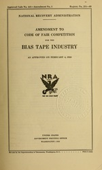 Amendment to code of fair competition for the bias tape industry as approved on February 4, 1935
