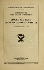 Amendment to code of fair competition for the blouse and skirt manufacturing industries as approved on May 8, 1935