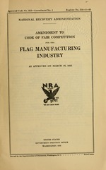 Amendment to code of fair competition for the flag manufacturing industry as approved on March 16, 1935