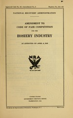 Amendment to code of fair competition for the hosiery industry as approved on April 6, 1935