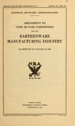 Amendment to code of fair competition for the earthenware manufacturing industry as approved on January 23, 1935