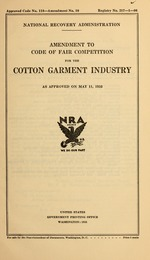 Amendment to code of fair competition for the cotton garment industry as approved on May 11, 1935