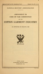 Amendment to code of fair competition for the cotton garment industry as approved on March 7, 1935