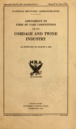 Amendment to code of fair competition for the cordage and twine industry as approved on March 7, 1935