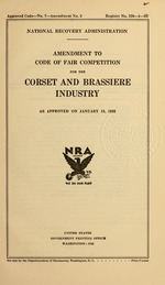 Amendment to code of fair competition for the corset and brassiere industry as approved on January 15, 1935