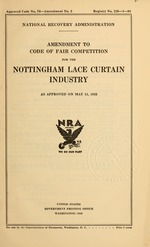 Amendment to code of fair competition for the Nottingham lace curtain industry as approved on May 11, 1935