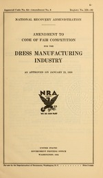 Amendment to code of fair competition for the dress manufacturing industry as approved on January 23, 1935