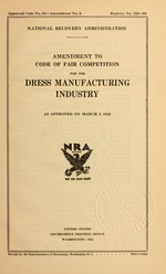 Amendment to code of fair competition for the dress manufacturing industry as approved on March 2, 1935