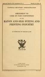 Amendment to code of fair competition for the rayon and silk dyeing and printing industry as approved on March 19, 1935