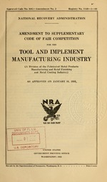 Amendment to supplementary code of fair competition for the tool and implement manufacturing industry (a division of the fabricated metal products manufacturing and metal finishing and metal coating industry) as approved on January 16, 1935