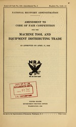 Amendment to code of fair competition for the machine tool and equipment distributing trade as approved on April 17, 1935