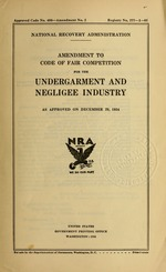 Amendment to code of fair competition for the undergarment and negligee industry as approved on December 29, 1934