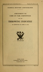 Amendment to code of fair competition for the throwing industry as approved on April 19, 1934