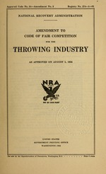 Amendment to code of fair competition for the throwing industry as approved on August 1, 1934