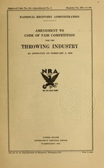 Amendment to code of fair competition for the throwing industry as approved on February 2, 1934
