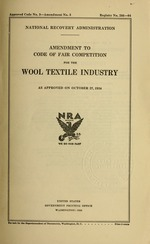 Amendment to code of fair competition for the wool textile industry as approved on October 27, 1934