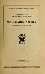 Amendment to code of fair competition for the wool textile industry as approved on March 26, 1934